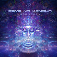Upaya no Kensho - Supreme Reality