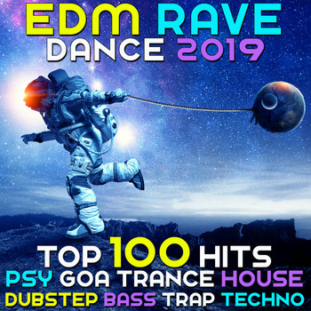 Various Artists - EDM Rave Dance 2019 Top 100 Hits Psy Goa Trance House Dubstep Bass Trap Techno
