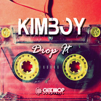 Kimboy - Drop It