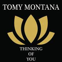 Tomy Montana - Thinking Of You