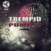 Trempid - Pump It