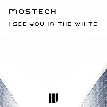 Mostech - I See You In The White
