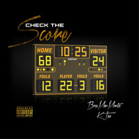 Bossman - Check The Score (feat. K-Tea) (Explicit)