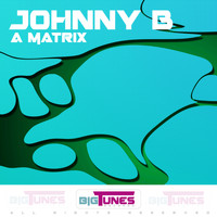 Johnny B - A Matrix