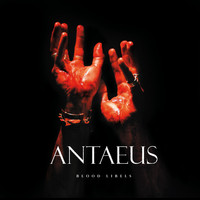 Antaeus - Blood Libels
