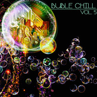 Various Artists - Buble Chill, Vol. 5 (Chill & Lounge Selection)