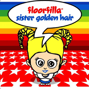 Floorfilla - Sister Golden Hair