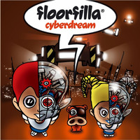 Floorfilla - Cyberdream