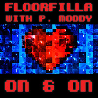 Floorfilla - On And On (feat. P. Moody)