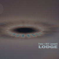 Fanu, Bill Laswell - Lodge