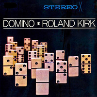 Rahsaan Roland Kirk - Domino (Remastered)