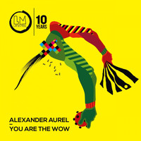 Alexander Aurel - You Are the Wow