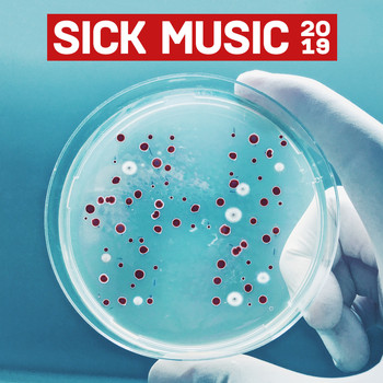 Various Artists - Sick Music 2019