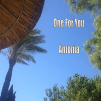 Antonia - One for You