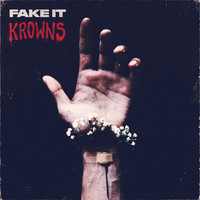 KROWNS - Fake It (Explicit)