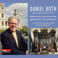 Daniel Roth - Daniel Roth Plays Charles-Marie Widor Symphonie No. 5 & No. 6 Pour Grand Orgue on the Cavaille-Coll Pipe Organ at Saint-Sulpice, Parish
