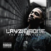 Layzie Bone - The Collection Street Edition (Explicit)