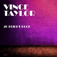 Vince Taylor - 20 Flight Rock