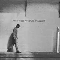 Que - Poetry Is the Possibility of Language (Explicit)