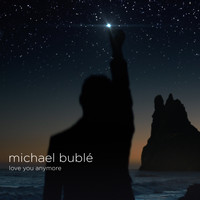 Michael Bublé - Love You Anymore (Cook Classics Remix)