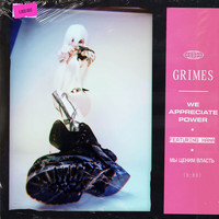 Grimes - We Appreciate Power