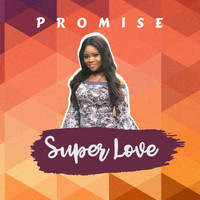 Promise - Super Love