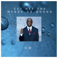 CW - Get off the Merry-Go-Round