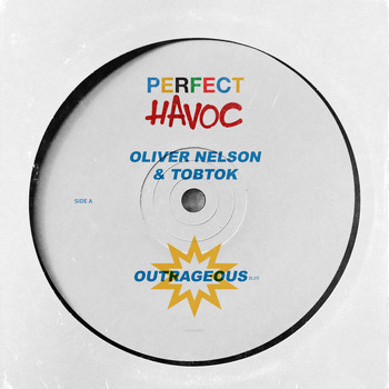 Oliver Nelson & Tobtok - Outrageous