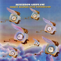 Jefferson Airplane - Thirty Seconds Over Winterland (Expanded Edition)