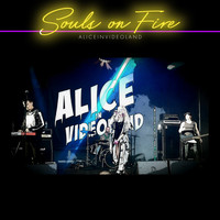 Alice In Videoland - Souls on Fire