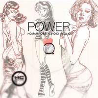 Homar Rossi and Lino Di Meglio - Power (House Club Mix)