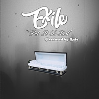 Exile - Put It to Rest (Explicit)