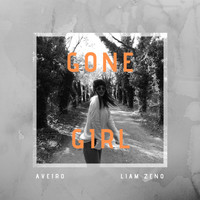 Aveiro and Liam Zeno - Gone Girl
