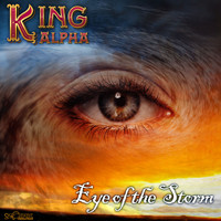 King Alpha - Eye Of The Storm