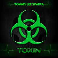 Tommy Lee Sparta - Toxin
