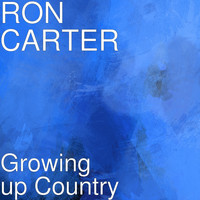 Ron Carter - Growing up Country