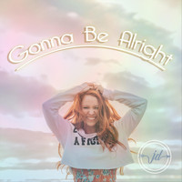 Janae Dunn - Gonna Be Alright