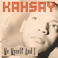 Kahsay - Me, Myself and I