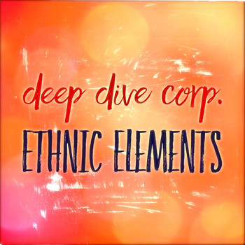 Deep Dive Corp. - Ethnic Elements