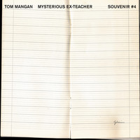 Tom Mangan - Mysterious Ex Teacher