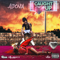 Aidonia - Caught Up (Explicit)