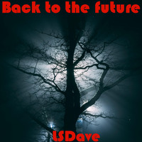 Lsdave - Back to the Future