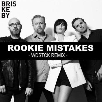 Briskeby - Rookie Mistakes (Wdstck Remix)