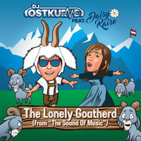 DJ Ostkurve - The Lonely Goatherd