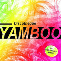 Yamboo - Discotheque