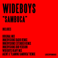 Wideboys - Sambuca