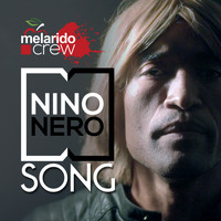 Nino Nero - Nino Nero Song