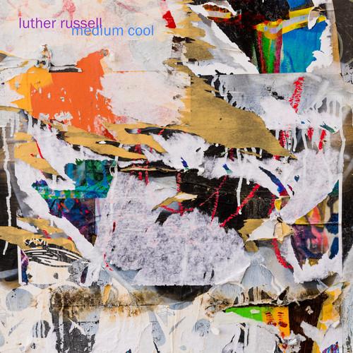 Luther Russell MP3 Album Medium Cool (Explicit)