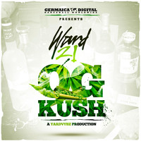 Ward 21 - Og Kush (Explicit)