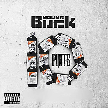 Young Buck - 10 Pints (Explicit)